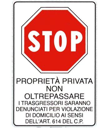 Cartello 39 propriet privata non oltrepassare i for Diritto di passaggio su strada privata